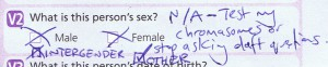 "Census text reads ""What is this person's sex? Male [tick box] Female [tick box]."" Mattie has added two new tick boxes labelled Intergender and Other, and ticked them. She's also written ""N/A - test my chromosomes or stop asking daft questions."""